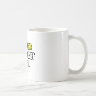 Have No Fear, The Urologist Is Here Coffee Mug