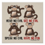 Have No Fun Monkeys Humor Poster
