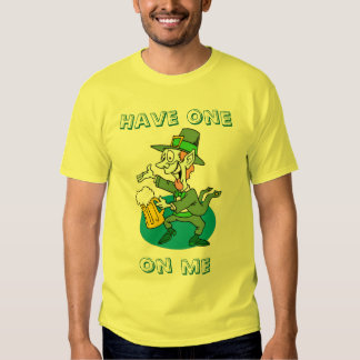 Have one on me, Designs By Che Dean Shirt