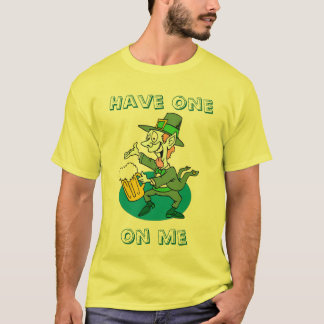 Have one on me, Designs By Che Dean T-Shirt