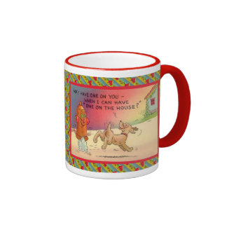 Have one on the house ringer mug