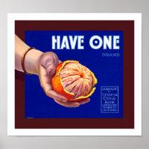 Have One Vintage Orange Label