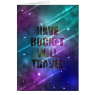 Have Rocket Will Travel Card