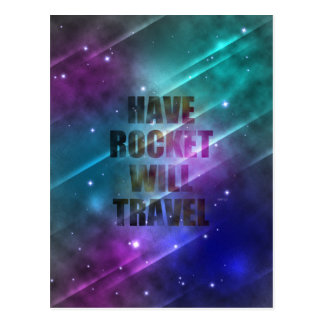 Have Rocket Will Travel Postcard