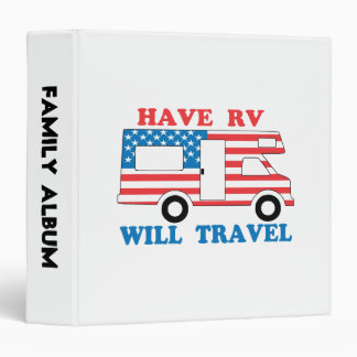 Have RV Will Travel America 3 Ring Binder