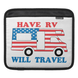 Have RV Will Travel America iPad Sleeve