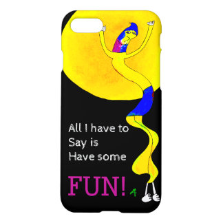 Have Some Fun, Says The Whimsical Guy iPhone 7 Case