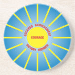 Have the courage to succeed beverage coaster