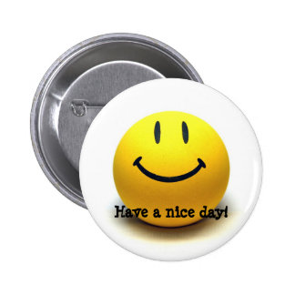 Have to Nice day! by 'PM.AM' 2 Inch Round Button