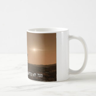 HAVE U SEEN 1 LATELY? TM   SPACE COFFEE MUG