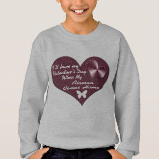 HAVE VAL DAY AIRMAN HOME SWEATSHIRT