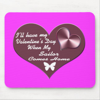 HAVE VAL DAY SAILOR HOME MOUSE PAD