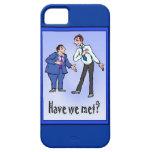 Have we met? iPhone 5 covers