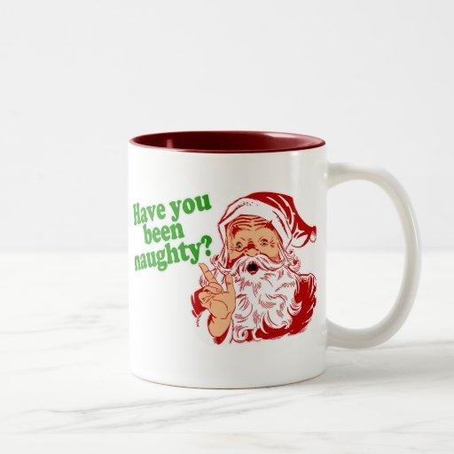 Have you been naughty? coffee mug