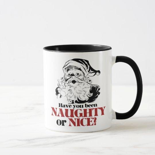 Have you been Naughty or Nice? Mug