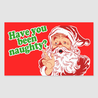 Have you been naughty? rectangular sticker