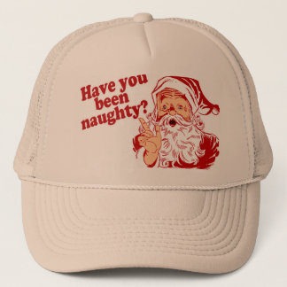 Have You Been Naughty Trucker Hat