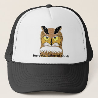 Have you behaved good? trucker hat