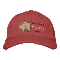 Have You Drive a Fjord Lately? Embroidered Baseball Cap