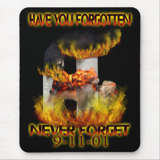 Have You Forgotten Mouse Pad