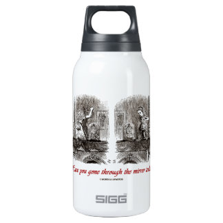 Have You Gone Through The Mirror Today? (Alice) Insulated Water Bottle