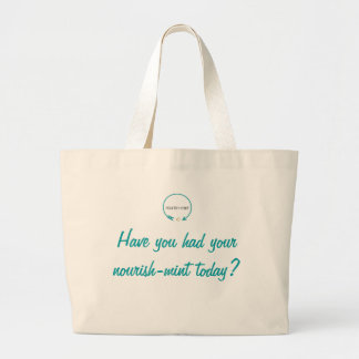 Have You Had Your nourish-mint Today Tote