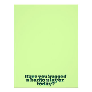 Have You Hugged a Banjo Player Today? Flyers