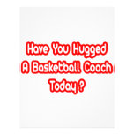 Have You Hugged A Basketball Coach Today? Letterhead Design