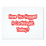 Have You Hugged A Cardiologist Today? Invitations