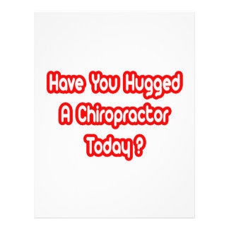Have You Hugged A Chiropractor Today? Personalized Flyer
