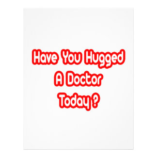 Have You Hugged A Doctor Today Flyer