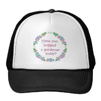 Have You Hugged A Gardener Today Mesh Hats
