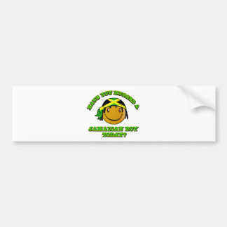 Have you hugged a Jamaican boy today Bumper Stickers