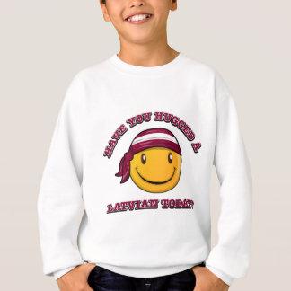 Have you hugged a Latvian today? Sweatshirt