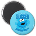 Have You Hugged a Monster Today 2 Inch Round Magnet