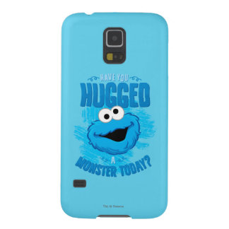 Have You Hugged a Monster Today Case For Galaxy S5