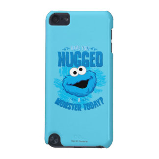 Have You Hugged a Monster Today iPod Touch 5G Cover