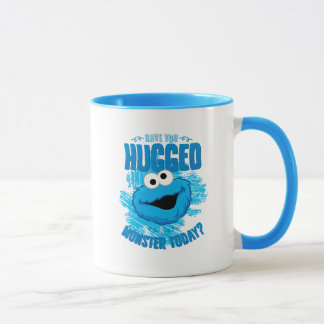 Have You Hugged a Monster Today Mug