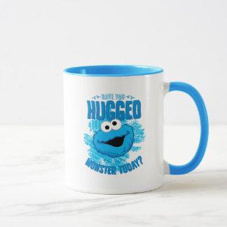 Have You Hugged a Monster Today Mug