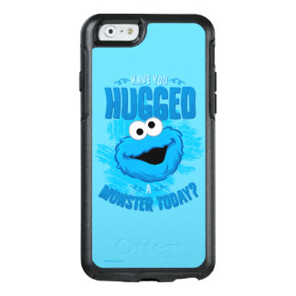 Have You Hugged a Monster Today OtterBox iPhone 6/6s Case