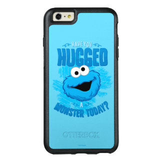 Have You Hugged a Monster Today OtterBox iPhone 6/6s Plus Case