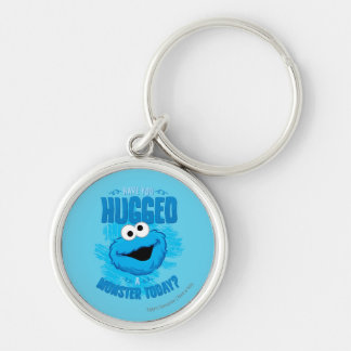 Have You Hugged a Monster Today Silver-Colored Round Keychain