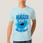 Have You Hugged a Monster Today T Shirt