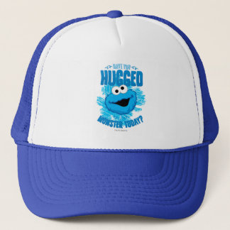 Have You Hugged a Monster Today Trucker Hat
