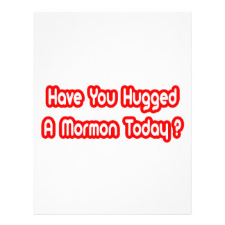 Have You Hugged A Mormon Today Custom Flyer