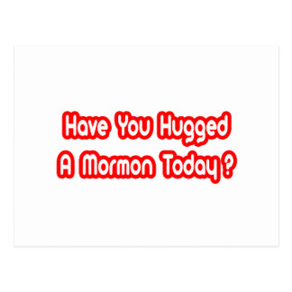 Have You Hugged A Mormon Today? Postcards