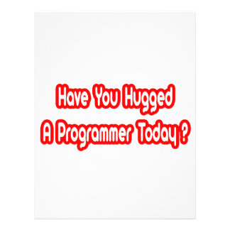Have You Hugged A Programmer Today? Flyer Design