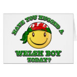 Have you hugged a Welsh boy today? Greeting Card