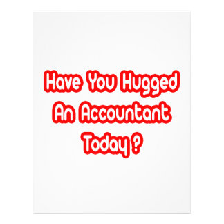 Have You Hugged An Accountant Today? Custom Flyer