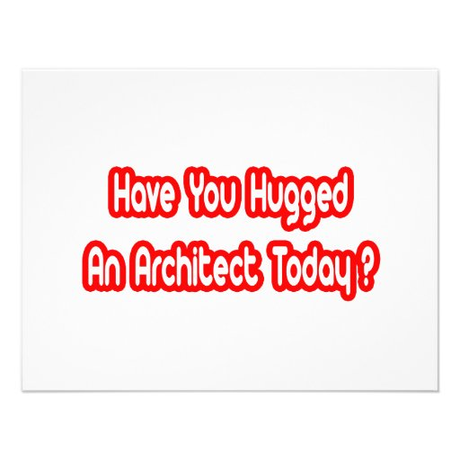 Have You Hugged An Architect Today? Announcements